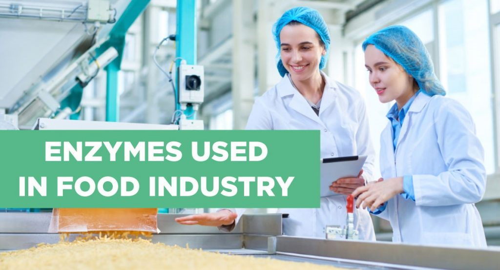 Application of Enzymes in Food Industries
